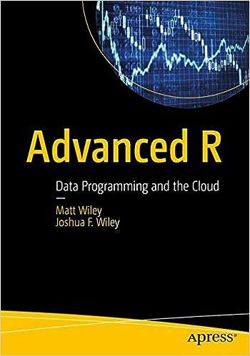 Advanced R: Data Programming And The Cloud: Matt Wiley, Joshua F. Wiley:  9781484220764: Amazon.com: Books