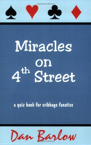 Miracles on 4th Street: A Quiz Book for Cribbage Fanatics pdf