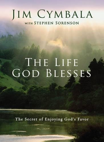 the-life-god-blesses-the-secret-of-enjoying-gods-favor