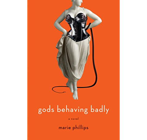 Gods Behaving Badly A Novel Kindle Edition By Phillips Marie Literature Fiction Kindle Ebooks Amazon Com