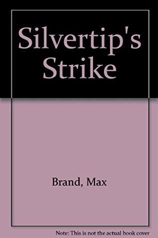 book cover of Silvertip\'s Strike