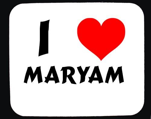 Pictures of I Love Maryam Name - #rock-cafe