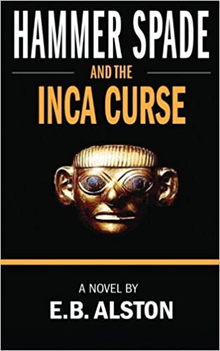 Buy Hammer Spade and the Inca Curse Book Online at Low Prices in