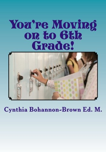 Youre Moving on to 6th Grade Ways to Ease Your Transition into Middle School