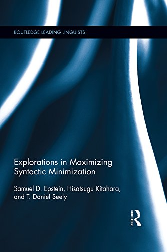 Download Explorations in Maximizing Syntactic Minimization (Routledge Leading Linguists) Pdf
