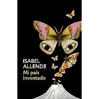 Mi país inventado: Spanish-language edition of My...