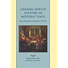 German-Jewish History in Modern Times: Integration and Dispute, 1871-1918