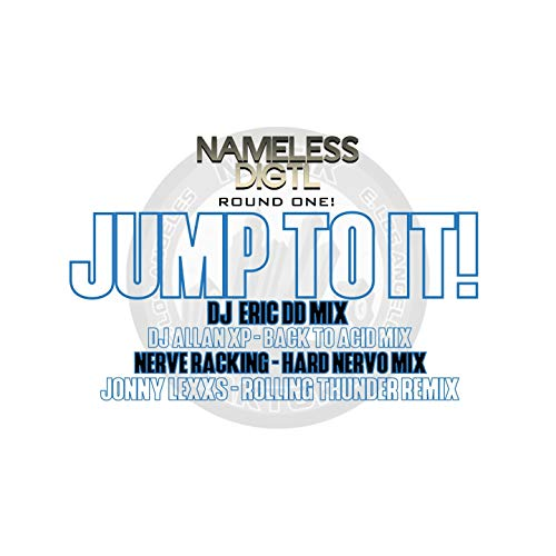 Nameless_Digtl Presents: Jump To - Audio Digtl