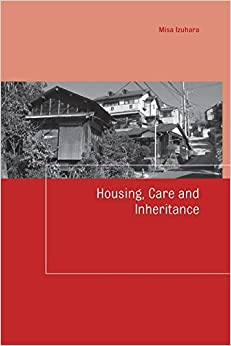 Housing, Care and Inheritance (Housing and Society Series)