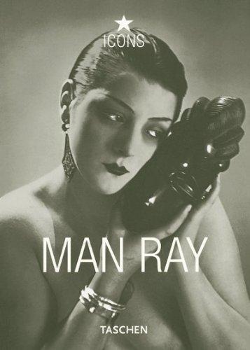 Man Ray: 25 Jahre TASCHEN (Taschen Icons)