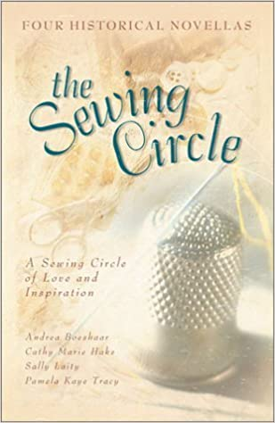 Book The Sewing Circle: Tumbling Blocks/Old Maid's Choice/Jacob's Ladder/Four Hearts (Inspirational Romance Collection) – May 1, 2001