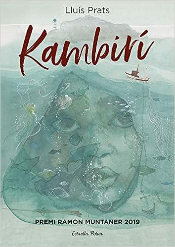 Kambirí: Premi Ramon Muntaner 2019 (Lectors avançats): Amazon.es: Prats  Martínez, Lluís: Libros