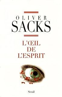 L'oeil de l'esprit, Sacks, Oliver
