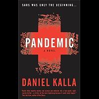 Pandemic: A Novel (Dr. Noah Haldane Book 1)