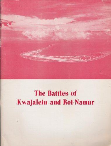 The Battles of Kwajalein and Roi-Namur