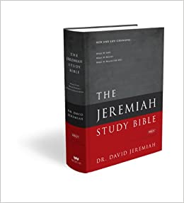 The Jeremiah Study Bible, NKJV: Jacketed Hardcover: What It Says