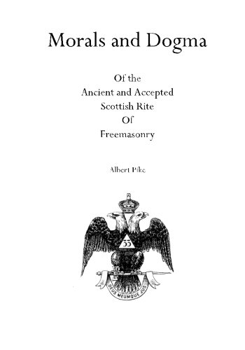 Download Morals and Dogma: Of the Ancient and Accepted Scottish Rite Of Freemasonry ebook