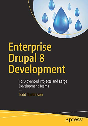 Book cover from Enterprise Drupal 8 Development: For Advanced Projects and Large Development Teams by Todd Tomlinson