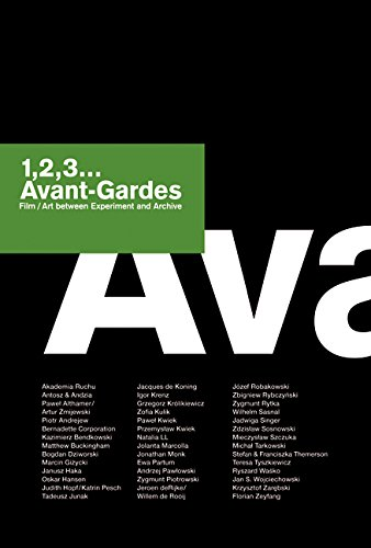 1,2,3... Avant-Gardes: Film/Art between Experiment and Archive (English and German Edition)