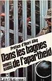 img - for Dans les bagnes de l'Apartheid book / textbook / text book