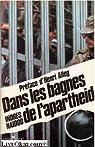 Dans les bagnes de l'Apartheid par Naidoo