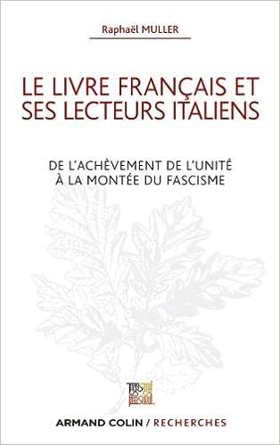 Amazon Fr Le Livre Francais Et Ses Lecteurs Italiens De L