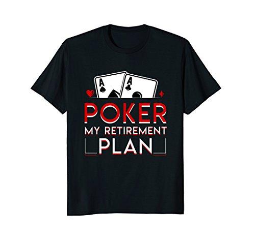Poker Retirement Poker My Retirement Plan Funny Saying - Poker Gift
