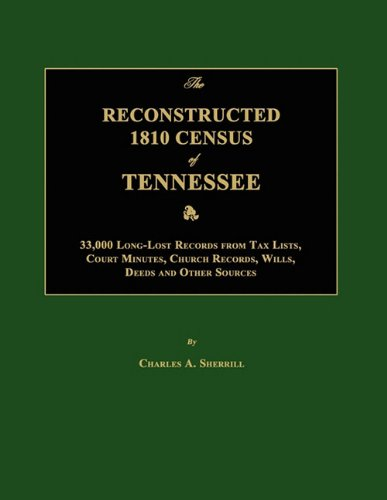 The Reconstructed 1810 Census of Tennessee