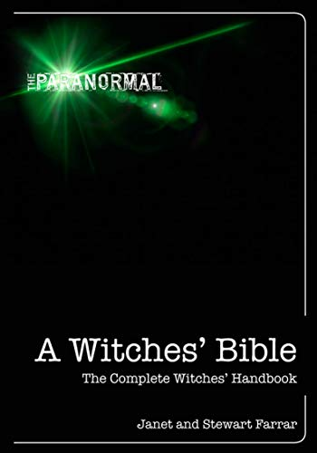A Witches' Bible: The Complete Witches' Handbook (The Paranormal) for $<!---->