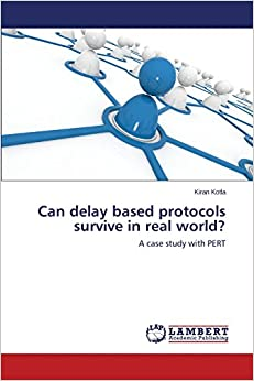 Can delay based protocols survive in real world?: A case study with PERT