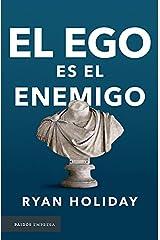 El ego es el enemigo (Spanish Edition) Paperback