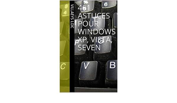 Amazon com: 461 astuces pour windows xp, vista, seven (French