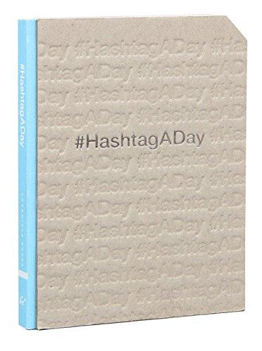 #HashtagADay: A Hashtag Journal