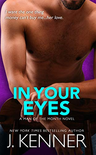 In Your Eyes: Parker and Megan (Man of the Month Book 6) (Parker The Martini Edition)