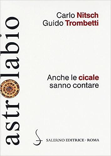 Cicala Ceramiche E Arredo Bagno Di Cicala Carmine.Amazon It Anche Le Cicale Sanno Contare Carlo Nitsch Guido