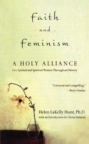 Faith and Feminism: A Holy Alliance
