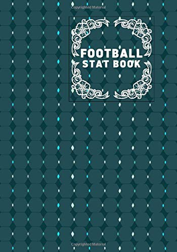 Football Stat Book: Football Score Sheets, Soccer Scorebook, Football Score Pads, Scorekeeping Book, Scorecards, Record Scorekeeper Book Gifts for Fans, boys, men, Game lovers, Friends and Family, For Birthdays, Christmas, Thanksgiving, Vacation, 110