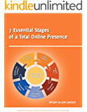 7 Essential Stages of Building A Total Online Presence