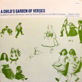 A Child's Garden of Verses by Robert Louis Stevenson / Read by Nancy Wickwire and Basil Langton / Directed by Arthur Luce Klein