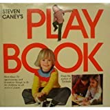Steven Caney's Play Book, Steven Caney, 0911104372