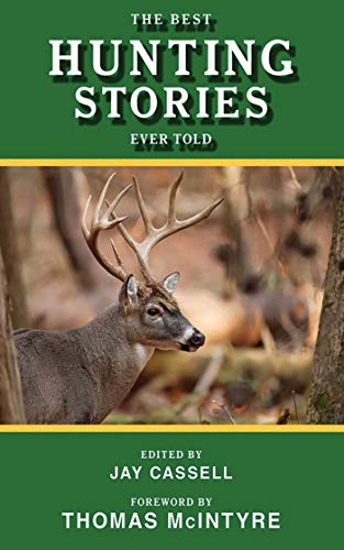 The Best Hunting Stories Ever Told (Best Stories Ever Told)