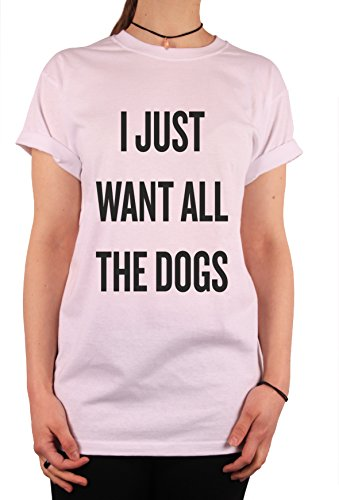 "TheProudLondon I just want all the dogs"" Unisex T-shirt (XLarge, White)"