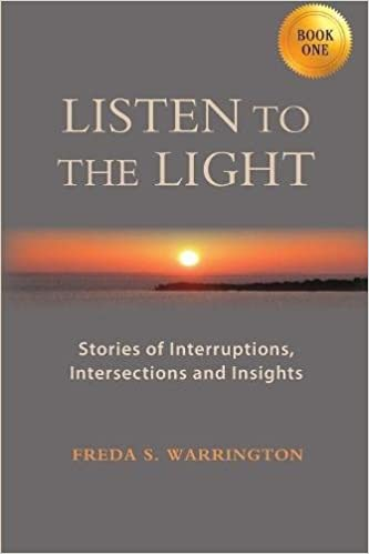 LISTEN TO THE LIGHT: Stories of Interruptions, Intersections