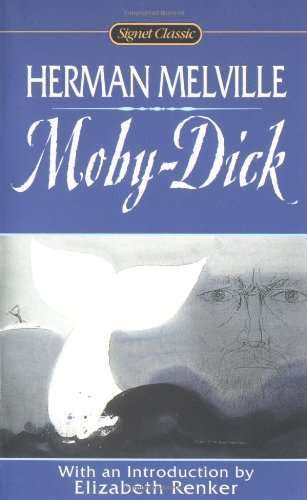 Moby Dick: Or, The Whale (Signet Classics) by Melville, Herman 150 Anv edition published by Signet Classics (1998) [Mass Market Paperback] (Signet Classics Moby Dick compare prices)