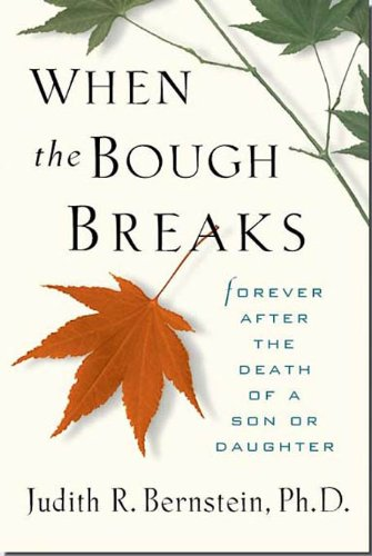Thumbnail for When the Bough Breaks: Forever After the Death of a Son or Daughter