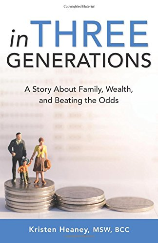 Download In Three Generations: A Story About Family, Wealth, and Beating the Odds pdf