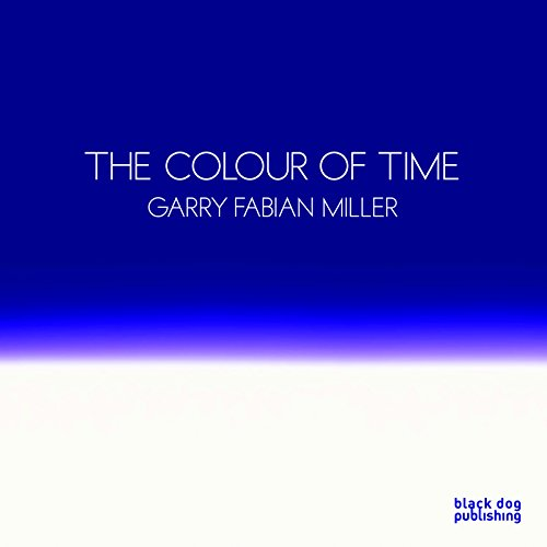 Colour of Time: Garry Fabian Miller