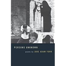 Persons Unknown (Crab Orchard Series in Poetry)