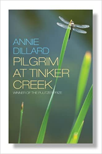 Pilgrim at Tinker Creek: Amazon.es: Annie Dillard: Libros en idiomas extranjeros