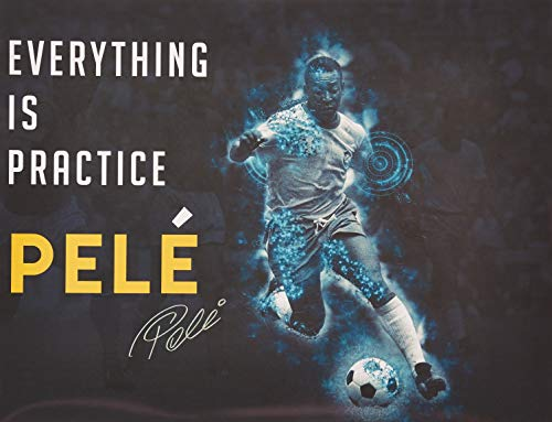 "777 Tri-Seven Entertainment Pele Poster Everything is Practice Quote, 24"" x 18"""